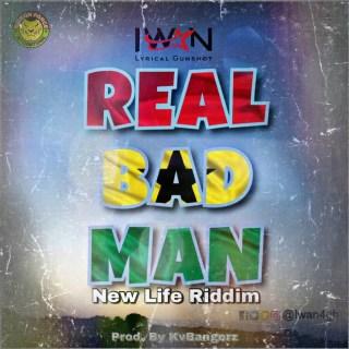 IWAN Real Bad Man New Life Riddim Prod