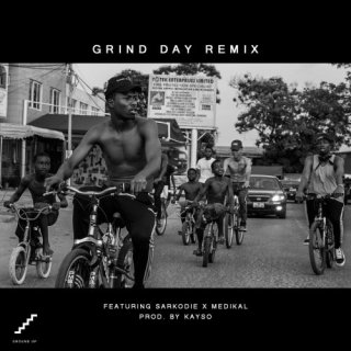 Kwesi Arthur feat Sarkodie Medikal – Grind Day Remix Prod