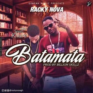 Racky Nova Batamata Feat
