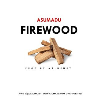 Asumadu Firewood Strongman Diss