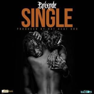 Epixode Single prod by DatBeatGod