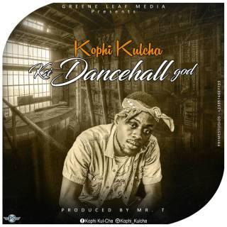 Kophi KulCha Kumasi Dancehall God Prod