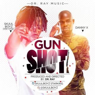 Star KingSkuul Boyz Danny X Gun Shot Prod