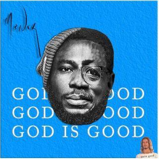 Mnsa – God Is Good