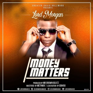 Lord Morgan Money Matter Prod