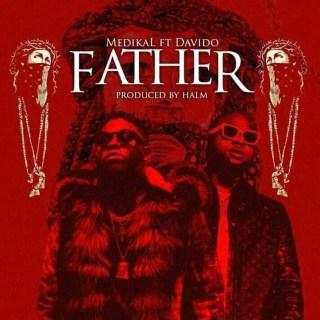 Medikal – Father Ft