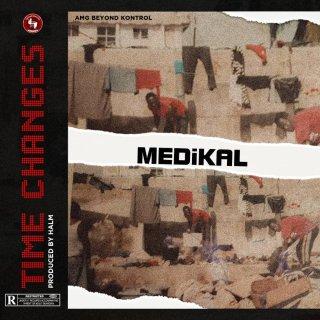 Medikal Changes