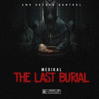 Medikal Last Burial Cover Art
