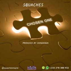squaches chosen