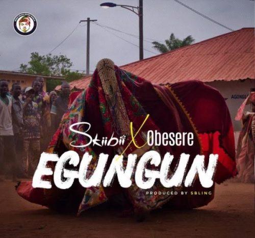 Skiibii x Obesere – Egungun (Prod. by Sbling)