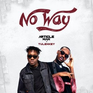 Article Wan No Way Ft Tulenkey