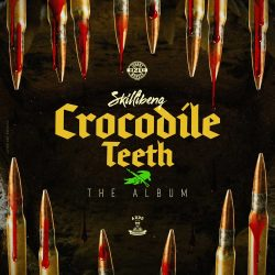 Skillibeng Crocodile Teeth Full Album