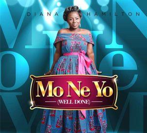 Diana Hamilton Mo Ne Yo Well Done - Diana Hamilton – Mo Ne Yo (Well Done)