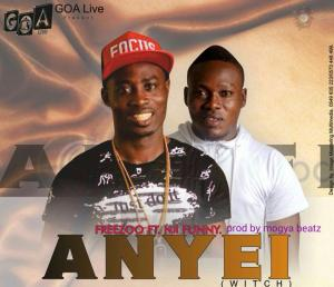 Freezoo - Anyei (Witch) Ft. Nii Funny (Prod. By Mogya Beatz)