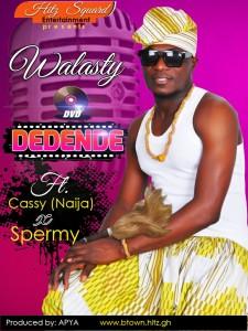 Walasty - Dedende (Ft. Cassy x Spermy) Prod. By Apya