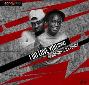 akwaboah-i-do-love-u-rmx
