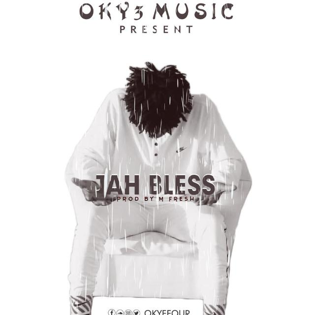 okyefour-jah-bless-prod-by-m-fresh-beatz