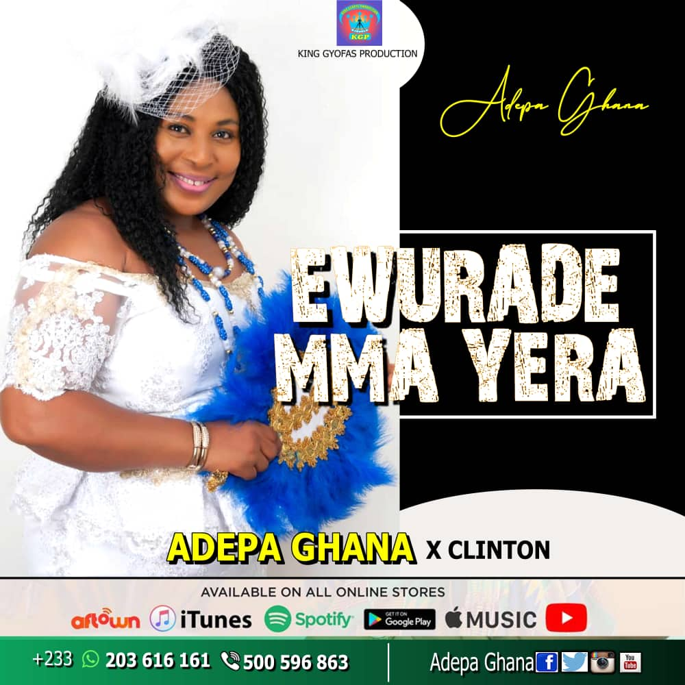 adepa-ghana-ewurade-mma-yera-ft-clinton-blown-prod-by-mmanuel-beatz
