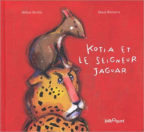 Kotia et le seigneur Jaguar
