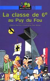 La classe de sixième au Puy du Fou