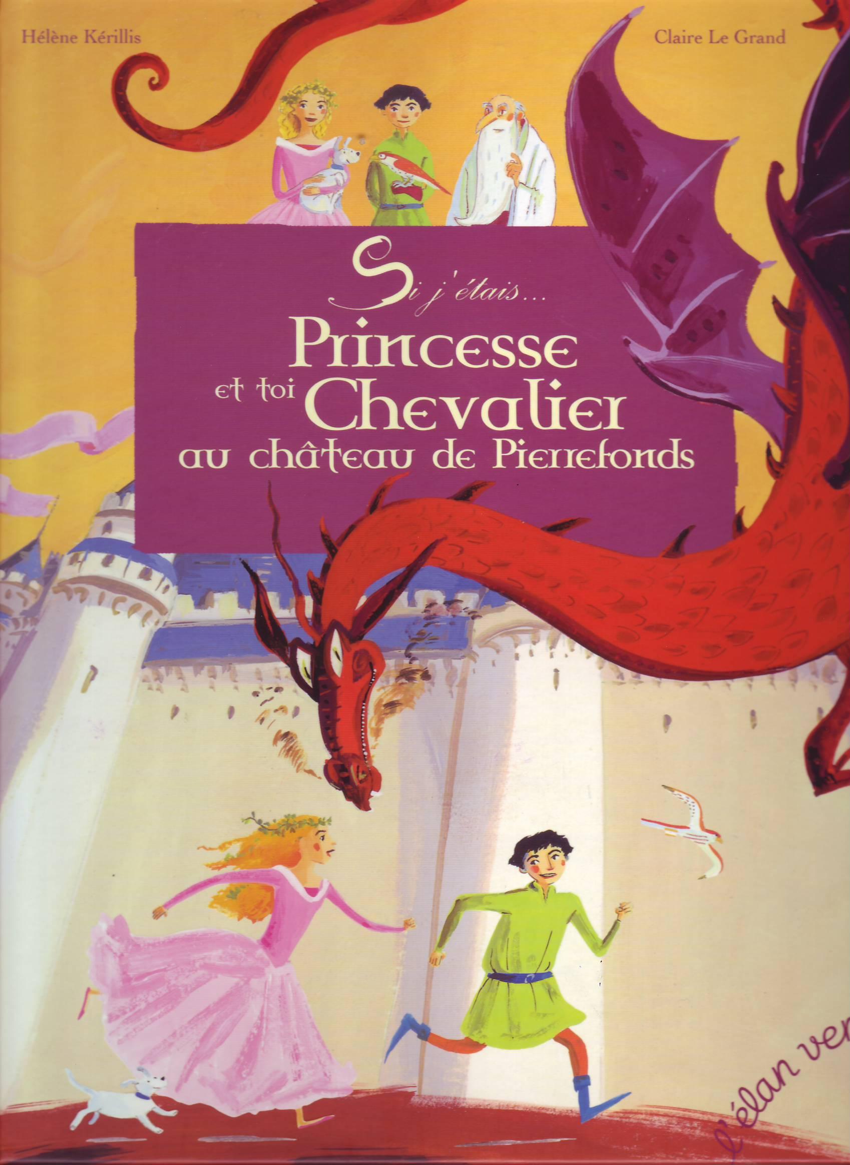 Si j'étais princesse et toi chevalier