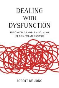 Book cover of Dealing with Dysfunction by Jorrit de Jong