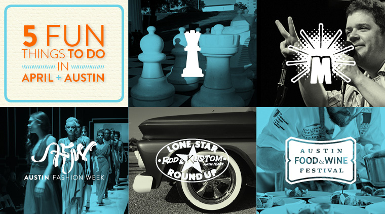 5 Fun Things To Do In April In Austin