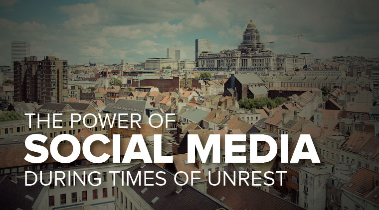 The Power of Social Media During Times of Unrest