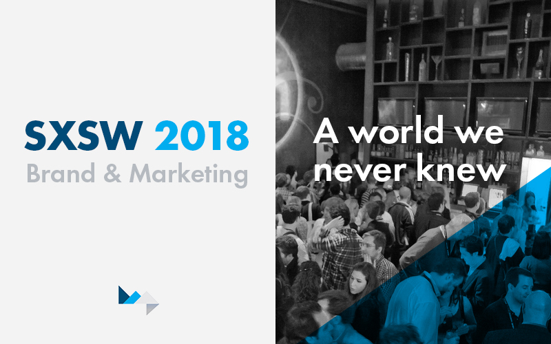A World We Never Knew: Experiential Marketing at SXSW
