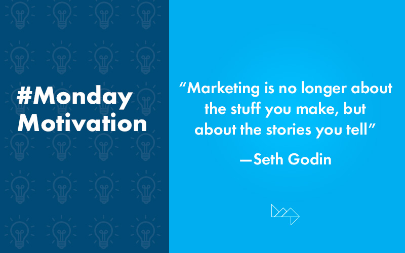 #MondayMotivation – Quotes to Inspire Your Marketing Efforts