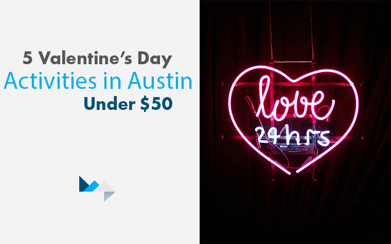 5 Valentine's Day Activities in Austin Under $50