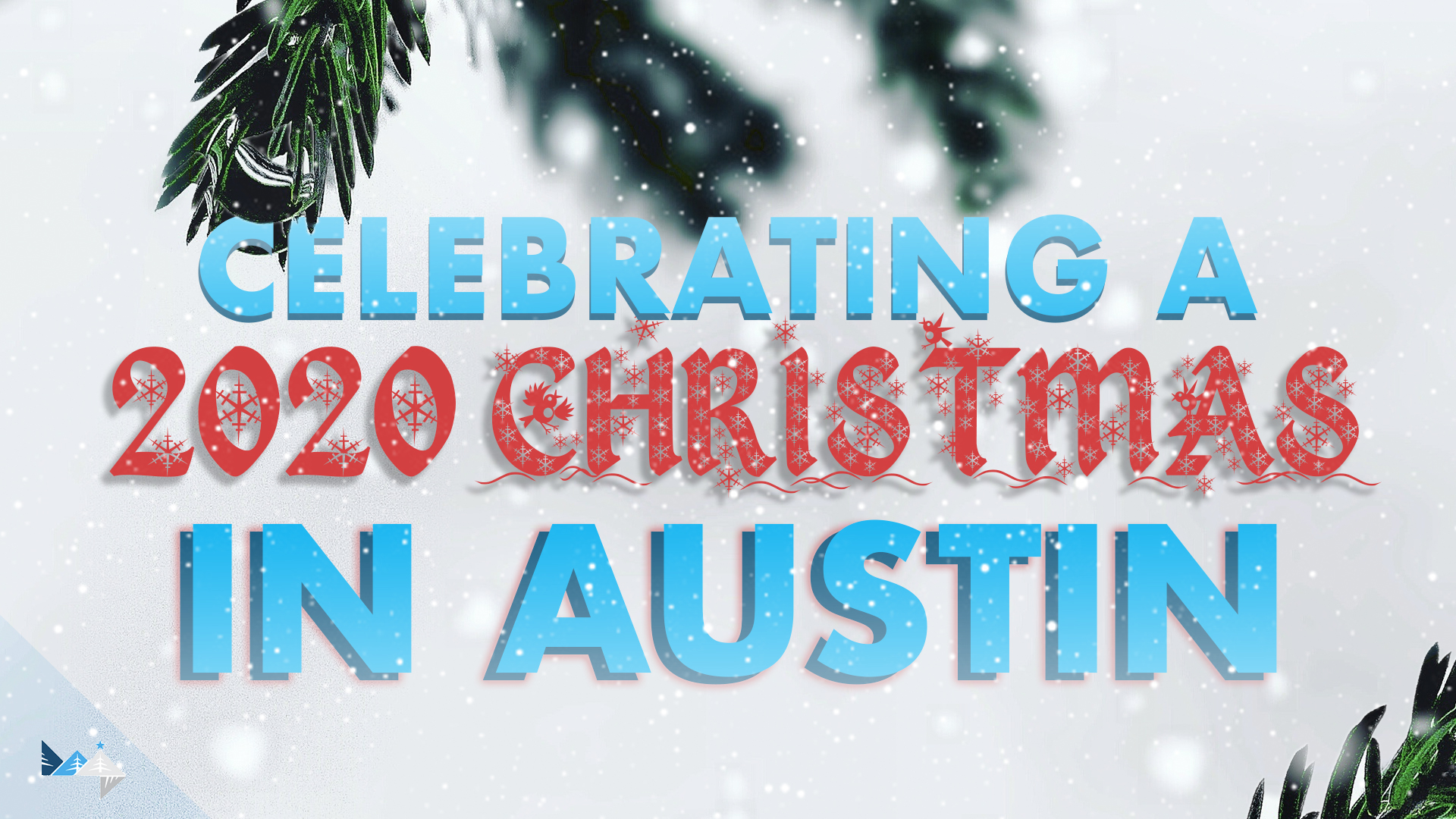 How to Celebrate a 2020 Christmas in Austin
