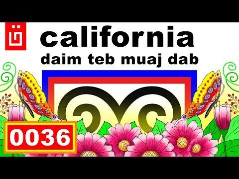 dab hais hmoob - 0036 - california daim teb muaj dab