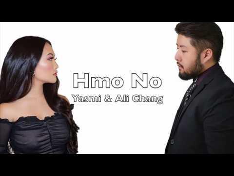 (New Hmong Song 2019) Yasmi - Hmo No ft.  Ali Chang