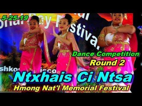 3rd Place Winner - Ntxhais Ci Ntsa R2 @Hmong Nat'l Memorial Day Festival, Oshkosh, WI (5-26-19)