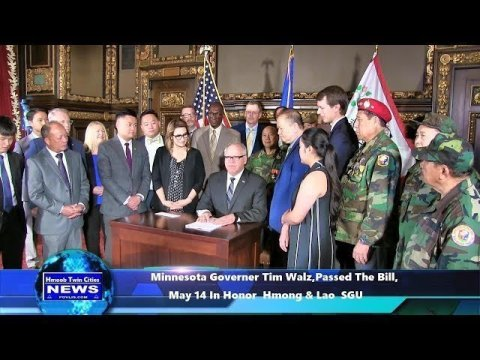 Hmoob Twin Cities News:   MN Governer Tim Walz,Passed The Bill, May 14 In Honor  Hmong & Lao  SGU**