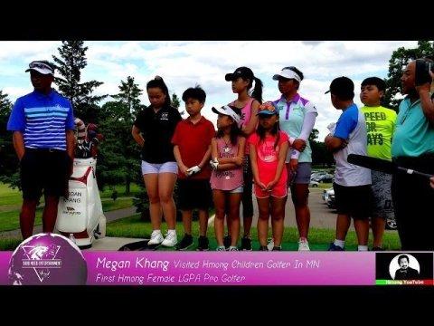HUT: Megan Khang First Hmong Female Professional Golfer LGPA Visited Hmong Children Golfer In MN