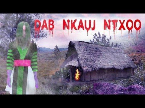 Nkauj Ntxoo Tuag Ua Dab Los Hem Hmong Creepy story 10/24/2019