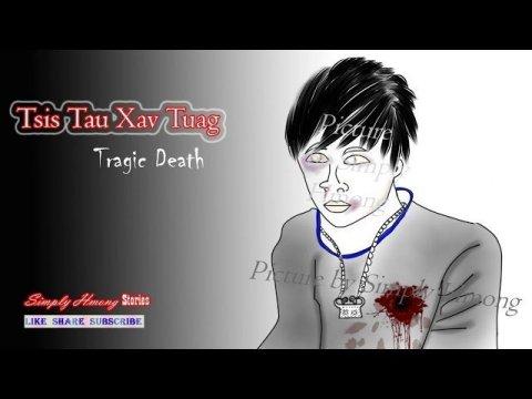 Tsis Tau Xav Tuag | Tragic Death | Hmong Sad Scary Story 10/25/2019