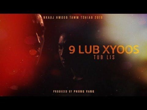 Tub Lis - 9 Lub Xyoos (Official Lyric Audio) Nkauj Hmoob Tawm Tshiab 2019