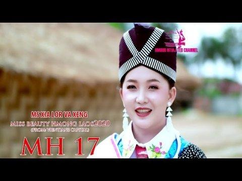 MH 17 Ms XIA LOR VA XENG Miss beauty Hmong Laos 2020