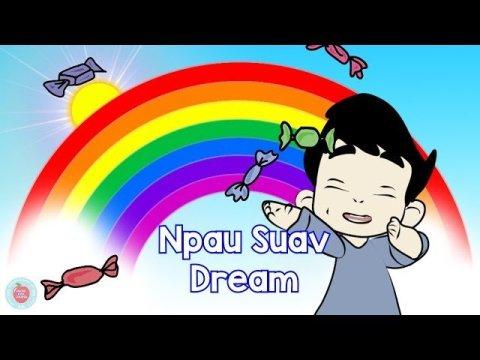 Hmong Kids Channel Npau Suav Dream Nursery Song