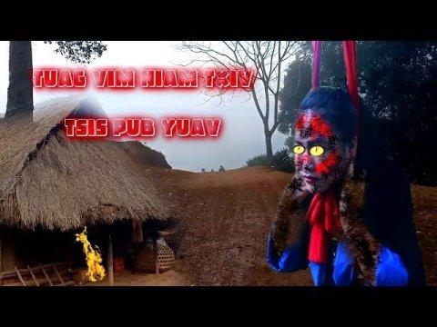 Tuag Vim Niam Thiab Txiv ( Dab Neeg Hmoob ) By Thaiv Vwj 1/3/2020