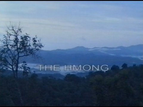 FACING A FRAGILE FUTURE? The Hill tribes of Northern Thailand : THE HMONG