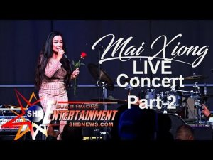 SUAB HMONG ENTERTAINMENT:  Part 2 - Mai Xiong LIVE concert at 2019-20 Redding Hmong New Year