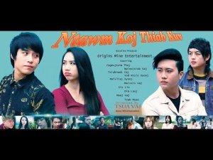 Ntawm Koj Thiab Kuv EP2. END Full HD Hmong Movie