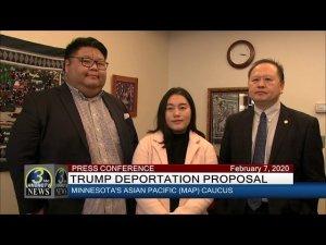 3 HMONG TV NEWS - PRESS CONFERENCE ON PRESIDENT TRUMP DEPORTATION PROPOSAL (02/07/2020).