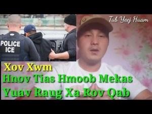 Hnov Xov Tias Hmoob Mekas Yuav Raug Xa Rov Qab Los Nplog 25/02/2020