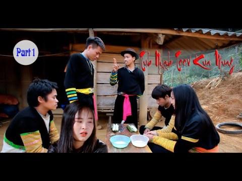 Tub Nyab Teev Kua Muag ( Daim 2 ) Part 1 Hmong Movie 2020-2021! Tsheej Muas