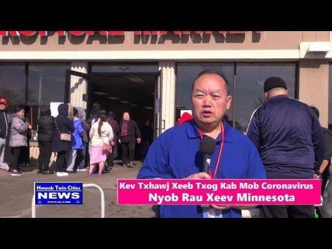 Hmoob Twin Cities News:   Kev Txhawj Xeeb Txog Kab Mob Coronavirus Los Yuav Npaj Khoom Noj